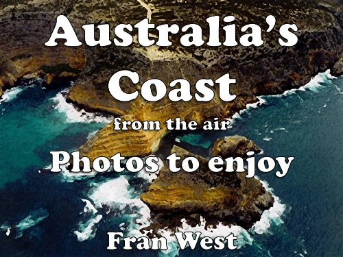 australias-coast-from-the-air-photos-to-enjoy-a-childrens-picture-book-english-edition