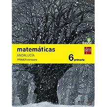 Matemáticas. 6 Primaria. Savia. Andalucía