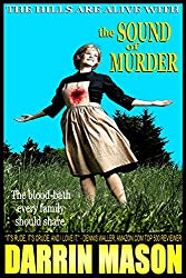 The Hills are Alive with the Sound of Murder (The X-Rated Edition) (English Edition)