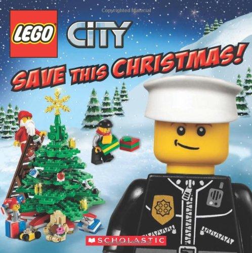 Lego City: Save This Christmas! por Rebecca Mccarthy