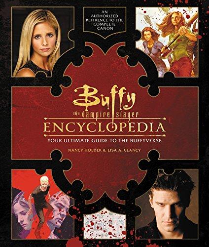 Buffy The Vampire Slayer Encyclopedia por Nancy Holder