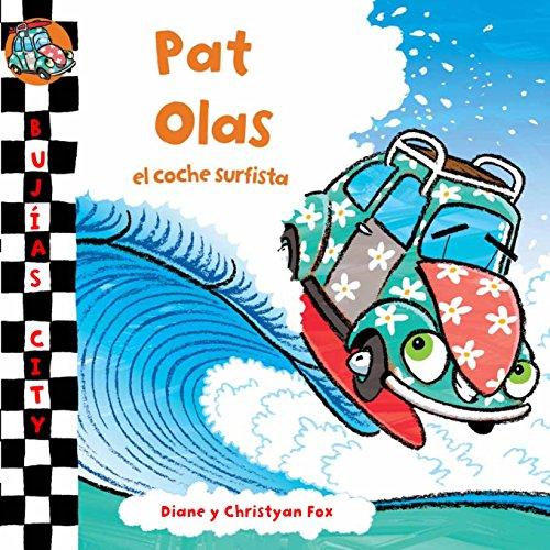 Pat Olas, el coche surfista (BUJIAS CITY)