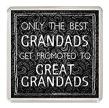 Something Special Gift Shop Grandad/Great Grandad Untersetzer 'Nur die Besten Get gefördert' Getränke Matte Lustige Geschenkidee