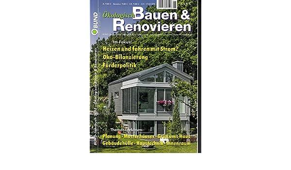 Okologisch Bauen Renovieren Bund Jahrbuch 2018 Heizen Und Fahren