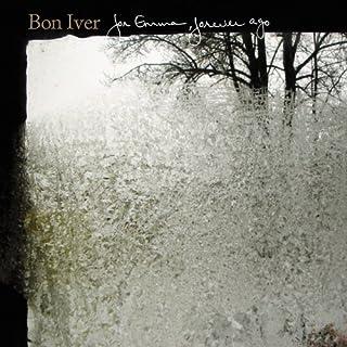 For Emma Forever Ago (Vinyl) [VINYL]
