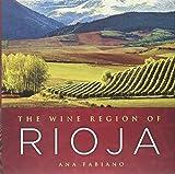 Wine Region of Rioja, The