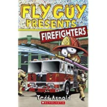 Firefighters (Turtleback School & Library Binding Edition) (Fly Guy Presents...) by Tedd Arnold (2014-07-29)