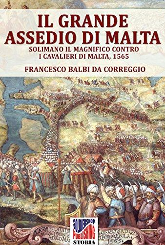 il-grande-assedio-di-malta-solimano-il-magnifico-contro-i-cavalieri-di-malta-1565-storia