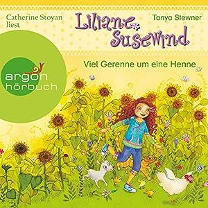 Viel Gerenne um eine Henne: Liliane Susewind für Hörer ab 6 Jahren 3