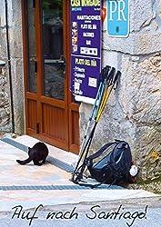 Auf nach Santiago! (Posterbuch DIN A4 hoch): Facetten der letzten 100 km vor Santiago de Compostela und Kap Finisterre. (Posterbuch, 14 Seiten) (CALVENDO Orte) [Taschenbuch] [Sep 02, 2013] Bay, Erhard