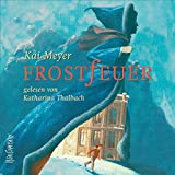Frostfeuer by Kai Meyer front cover