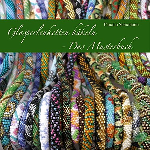 Glasperlenketten häkeln - Das Musterbuch
