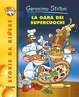 La gara dei Supercuochi (Italian Edition)
