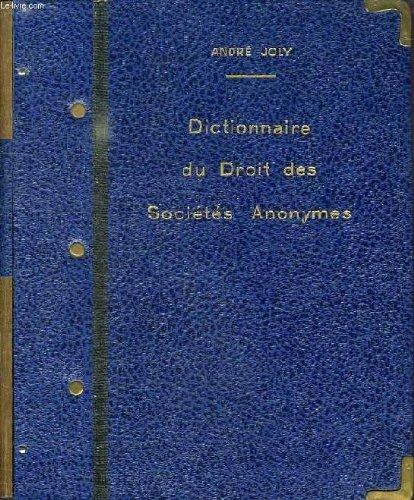 Dictionnaire joly du droit des societes anonymes et en commandite par actions