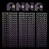 Systems Breaking Down [Remaste [Vinyl Single]