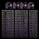 Systems Breaking Down [Remaste [Vinyl Single]
