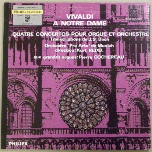 Vivaldi. A Notre Dame. 4 Konzerte für Orgel und Orchester. Vinyl LP