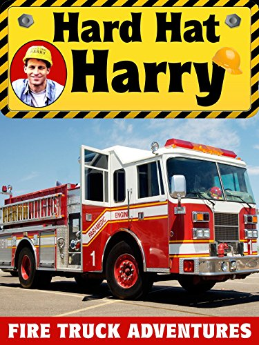hard-hat-harry-fire-truck-adventures