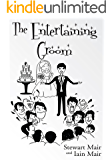 The Entertaining Groom