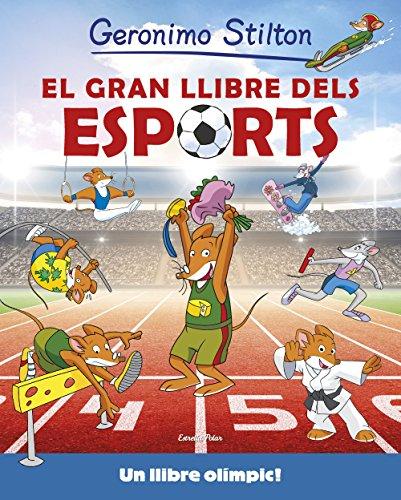 El gran llibre dels esports (Geronimo Stilton) por Geronimo Stilton