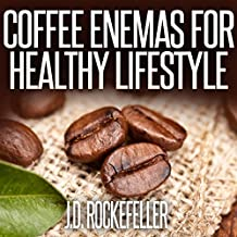 Coffee Enemas for Healthy Lifestyle