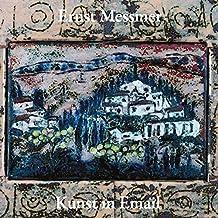 Ernst Messmer - Kunst in Email: Werkkatalog