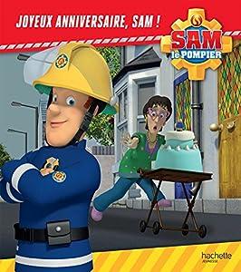 """Afficher """"Sam le pompier Joyeux anniversaire, Sam !"""""""