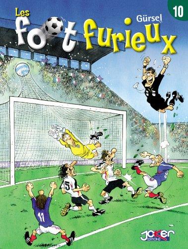 Les foot furieux Tome 10 par Gurcan Gursel