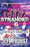 Desperate Measures (Turtleback School & Library Binding Edition) (Stranded, Shadow Island) by Jeff Probst (2016-02-02)