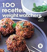 100 recettes faciles Weight Watchers par Weight Watchers