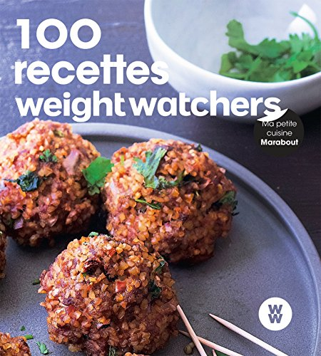 100 recettes faciles Weight Watchers