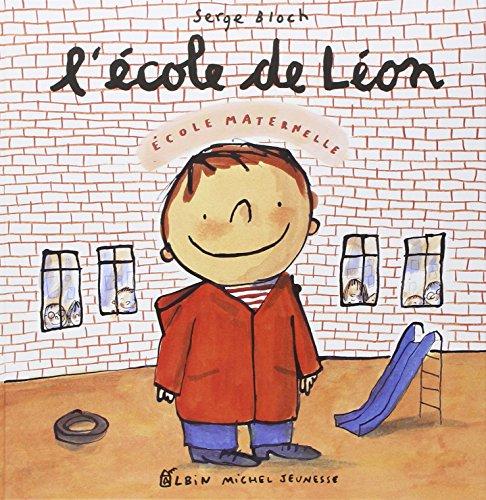 L'Ecole de Léon par Serge Bloch