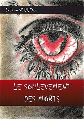 Le soulèvement des morts (French Edition)