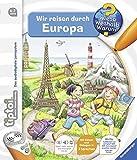tiptoi Wir reisen durch Europa (tiptoi Wieso Weshalb Warum Band 14)