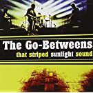 That Striped Sunlight Sound (DVD plus audio CD) by GO-BETWEENS (2006-05-03)