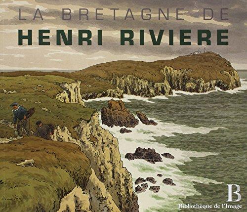Bretagne d'Henri Rivière