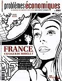France - Changer de modèle ? (Problèmes économiques n°3091)