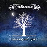 Dreaming Out Loud (International iTunes Deluxe Version)
