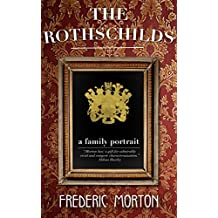 The Rothschilds: A Family Portrait (English Edition)