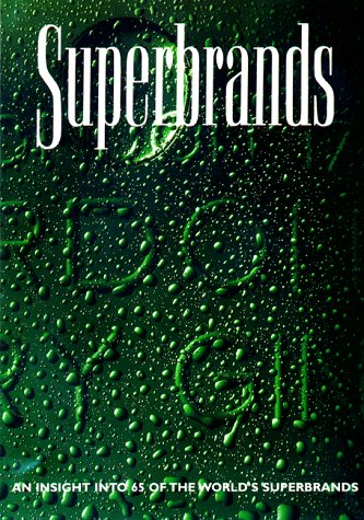 Superbrands: An Insight into 65 of the World's Superbrands v. 3