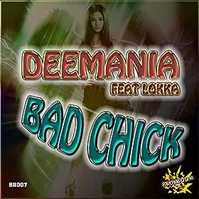Deemania feat. Lokka-Bad Chick