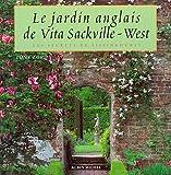 Le jardin anglais de Vita Sackville-West - Les Secrets de Sissinghurst