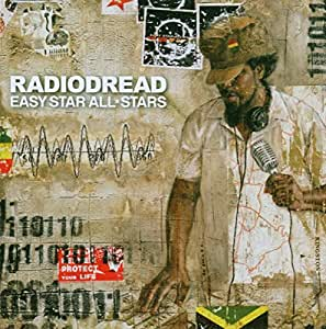 Easy Star All Stars - Radiodred: Tribute to OK Computer