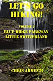 Blue Ridge Parkway: Little Switzerland (Let's Go Hiking! Book 2)