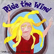 Ride the Wind (English Edition)