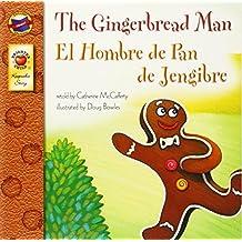 The Gingerbread Man, Grades PK - 3: El Hombre de Pan de Jengibre (Keepsake Stories) by Catherine McCafferty (2007-04-09)