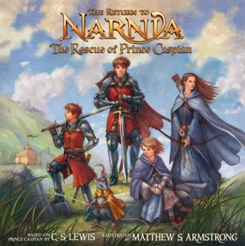 The return to Narnia : the rescue of Prince Caspian | TheBookSeekers