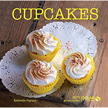 Cupcakes (Nouvelles variations gourmandes)
