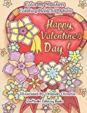 Happy Valentine's Day Color By Numbers Coloring Book For Adults: An Adult Color By Number Coloring Book of Love, Flowers, Candy, Butterflies, and ... 27 (Adult Color By Number Coloring Books)