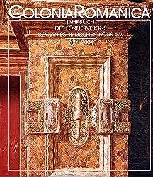 Colonia Romanica XVIII/XIX 2003/2004: Die Ausstattung der Kölner Kirchen in Renaissance und Barock 1550 bis 1800, Band 2